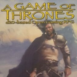 A Game of Thrones RPG / A Song of Ice and Fire RPG