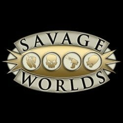 Savage Worlds and Deadlands
